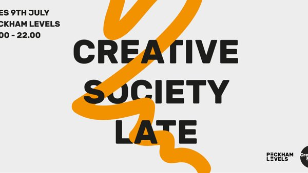 Creative Society Late @ Peckham Levels